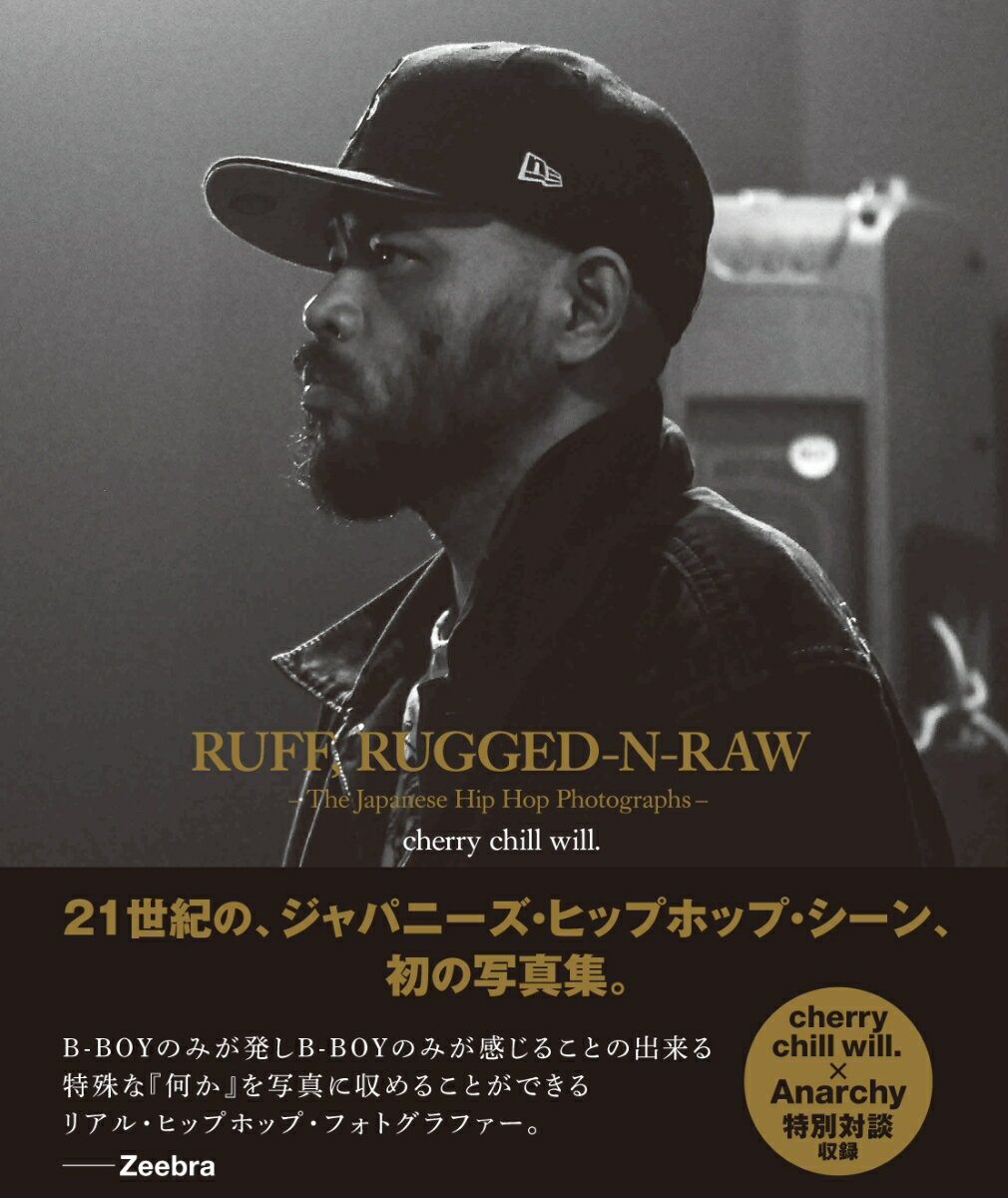RUFF、 RUGGED-N-RAW-The Japanese Hip Hop Photographs-
