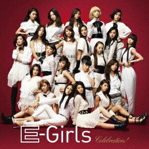 【送料無料】【SSポイント3倍】Celebration!(CD+DVD) [ E-Girls ]