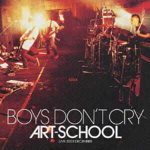 BOYS DON'T CRY LIVE 2003 DECEMBER CD&DVD画像