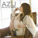 AZU(アズ)のカラオケ人気曲ランキング第3位 シングル曲「時間よ止まれ feat. SEAMO (アニメ「イタズラなKiss」のエンディングテーマソング)」のジャケット写真。