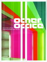 The Other Office: Creative Workplace Design OTHER OFFICE [ Matthew Stewart ]