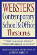 Webster's Contemporary School & Office Thesaurus [ Merriam-Webster ]