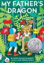 My Father's Dragon MY FATHERS DRAGON (My Father's Dragon Trilogy (Paperback)) [ Ruth Stiles Gan...