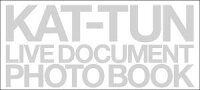 "KAT-TUN live document photo book""break t"