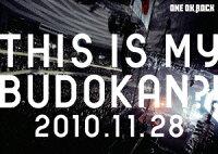 ライブDVD「THIS IS MY BUDOKAN?! 2010.11.28」