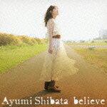 【送料無料】believe(限定盤)(CD+DVD)