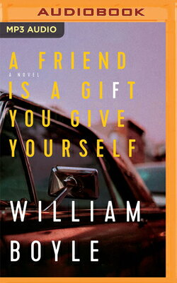 A Friend Is a Gift You Give Yourself FRIEND IS A GIFT YOU GIVE YO M [ William Boyle ]