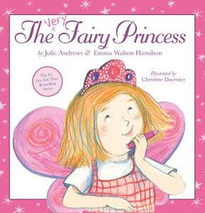 The Very Fairy Princess VERY FAIRY PRINCESS VERY FAIRY (Very Fairy Princess) [ Julie Andrews ]