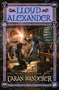 Taran Wanderer: The Chronicles of Prydain, Book 4 TARAN WANDERER (Chronicles of Prydain) [ Lloyd Alexander ]