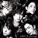 Black Sugar (初回限定盤B CD+DVD)【特典なし】 [ A.B.C-Z ]