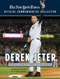 Derek Jeter: Excellence and Elegance [ New York Times ]