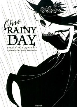 One RAINY DAY scenes of a sprinkle [ ワカマツカオリ ]