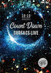 SURFACE LIVE 2018「FACES #2-COUNTDOWN-」 [ SURFACE ]