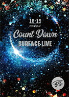 SURFACE LIVE 2018「FACES #2-COUNTDOWN-」
