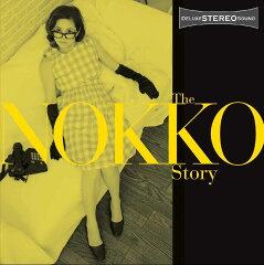 【楽天ブックスならいつでも送料無料】THE NOKKO STORY [ NOKKO ]