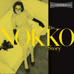 【送料無料】THE NOKKO STORY [ NOKKO ]
