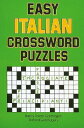 Easy Italian Crossword Puzzles EASY ITALIAN CROSSWORD PUZZLES (Language - Italian) [ Nancy Goldhagen ]