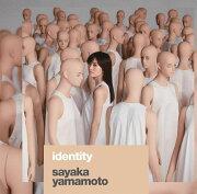 identity (初回限定盤 CD+DVD)