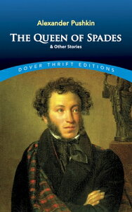 QUEEN OF SPADES AND OTHER STORIES,THE [ ALEXANDER PUSHKIN ]