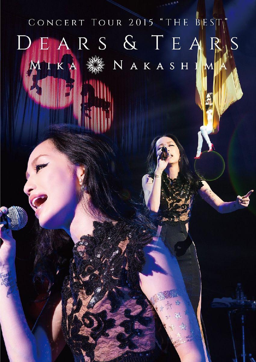 """MIKA NAKASHIMA CONCERT TOUR 2015 """"THE BEST"""" DEARS&TEARS 【初回仕様限定盤】画像"""
