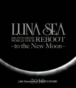 LUNA SEA 20th ANNIVERSARY WORLD TOUR REBOOT -to the New Moon- TOKYO DOME【Blu-ray】画像