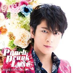 Punch-Drunk Love (初回限定盤B CD+DVD) [ 及川光博 ]
