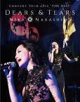 "MIKA NAKASHIMA CONCERT TOUR 2015 ""THE BEST"" DEARS&TEARS【Blu-ray】 [ 中島美嘉 ]"