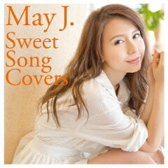 MayJ Sweet Song Covers