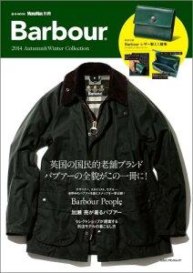 【楽天ブックスならいつでも送料無料】MonoMax別冊 Barbour 2014 Autumn&Winter Collection