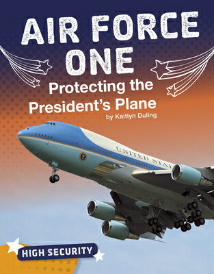 Air Force One: Protecting the President's Plane画像