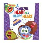 Veggietales: A Thankful Heart Is a Happy Heart, a Digital Pop-Up Book (Padded) VEGT A THANKFUL HEART IS A HAP (VeggieTales) [ Big Idea Entertainment LLC ]