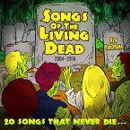 Songs Of The Living Dead [ Ken Yokoyama ]
