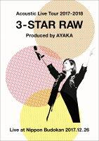 Acoustic Live Tour 2017-2018 〜3-STAR RAW〜