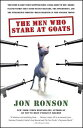 The Men Who Stare at Goats MEN WHO STARE AT GOATS [ Jon Ronson ]