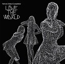 "Perfume Global Compilation""LOVE THE WORLD"" (完全受注生産)【アナログ盤】 [ Perfume ]"
