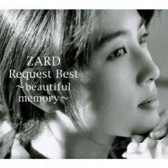 【楽天ブックスならいつでも送料無料】ZARD Request Best ~beautiful memory~(CD+DVD) [ ZARD ]