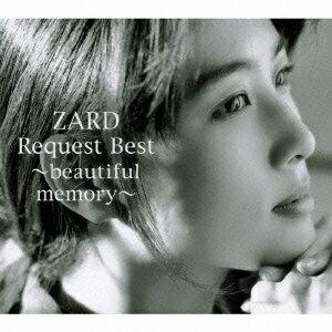 【楽天ブックスならいつでも送料無料】ZARD Request Best 〜beautiful memory〜(CD+DVD) [ ZARD ]