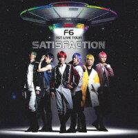 F6 1st ALBUM Satisfaction