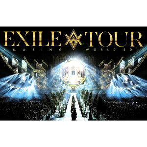 "EXILE LIVE TOUR 2015 ""AMAZING WORLD""【DVD3枚組+スマプ…"