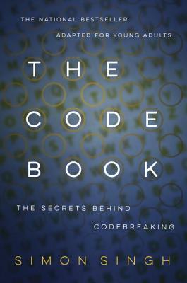 The Code Book: How to Make It, Break It, Hack It, Crack It画像