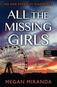 All the Missing Girls ALL THE MISSING GIRLS -LP [ Megan Miranda ]