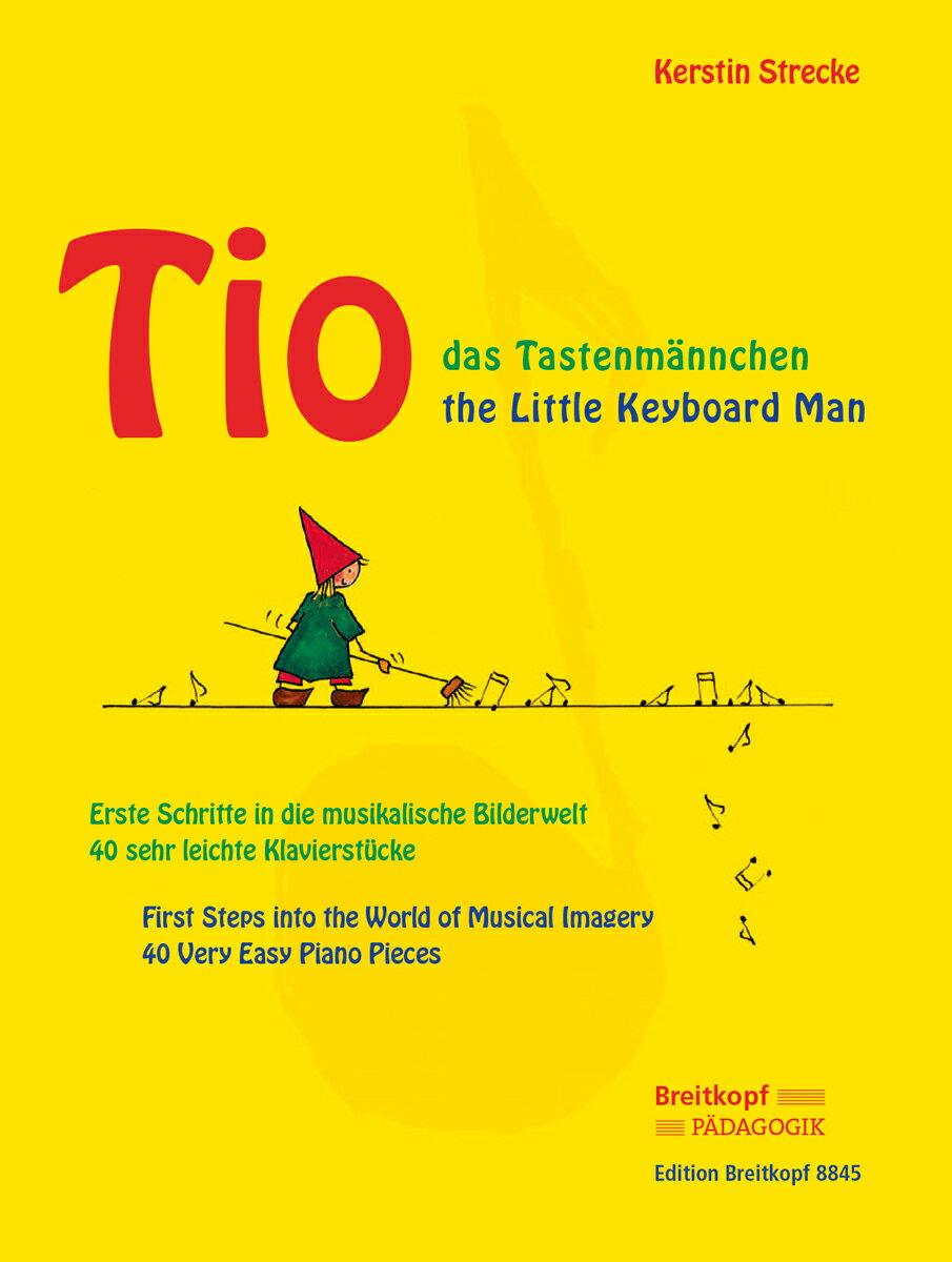 【輸入楽譜】シュトレッケ, Kerstin: ティオは小さなピアニスト: 1st Steps Into the World of Musical Imagery画像