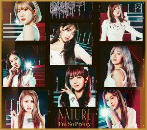 I`m So Pretty -Japanese Ver.- (初回盤B CD+Special Photo Book) [ NATURE ]