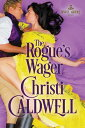 The Rogue's Wager ROGUES WAGER (Sinful Brides) [ Christi Caldwell ]