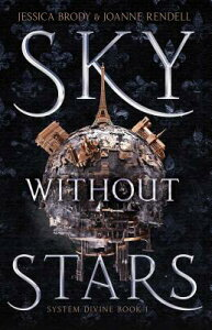 Sky Without Stars, Volume 1 SKY W/O STARS V01 (System Divine) [ Jessica Brody ]