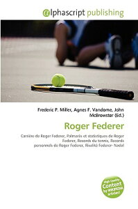 Roger Federer FRE-ROGER FEDERER [ Frederic P. Miller ]