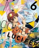 コメット・ルシファー vol.6【Blu-ray】