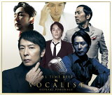 ALL TIME BEST VOCALIST (初回限定盤 CD+DVD)