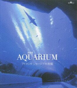 【楽天ブックスならいつでも送料無料】THE AQUARIUM アトランタ ジョージア水族館【Blu-ray】