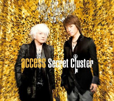 【送料無料】【CD最新作ポイント5倍対象商品】Secret Cluster(初回限定A) [ access ]